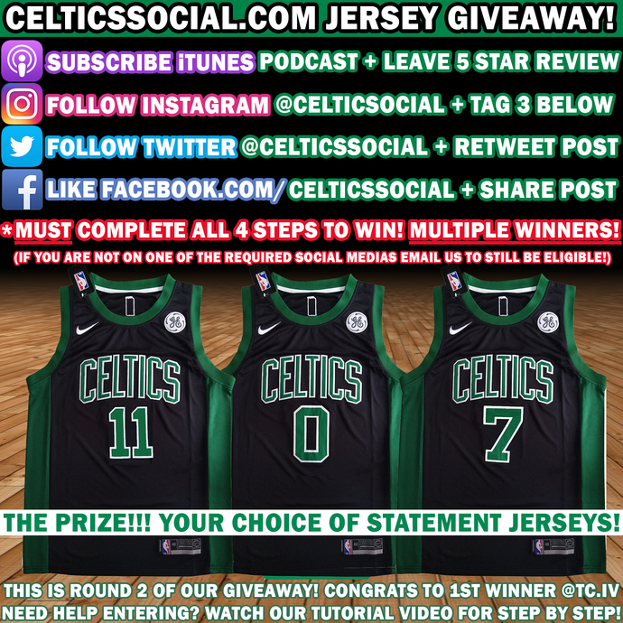 CELTICSSOCIAL.COM STATEMENT JERSEY GIVEAWAY CONTEST (2ND ROUND) FULL DETAILS: