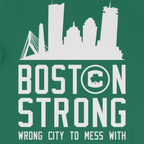 Boston Strong (Wrong City to Mess With) New Shirt