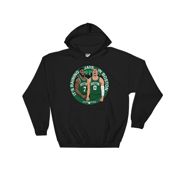 It's Raining JAYS in Boston (Jaylen & Jayson) Hooded Sweatshirt