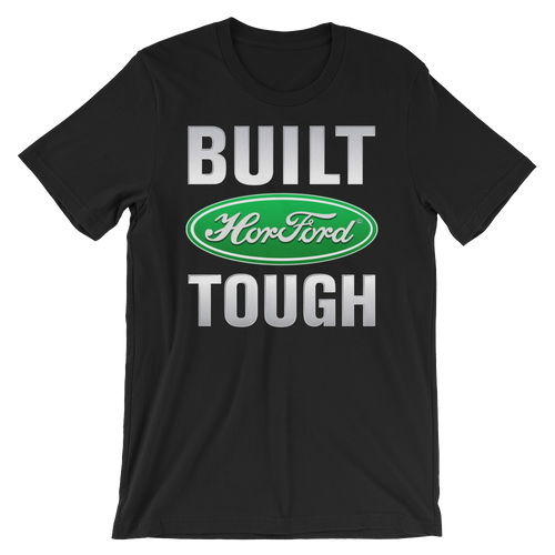 Built HorFORD Tough T-Shirt