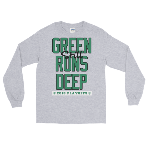 Green (Still) Runs Deep Playoff Long Sleeve T-Shirt