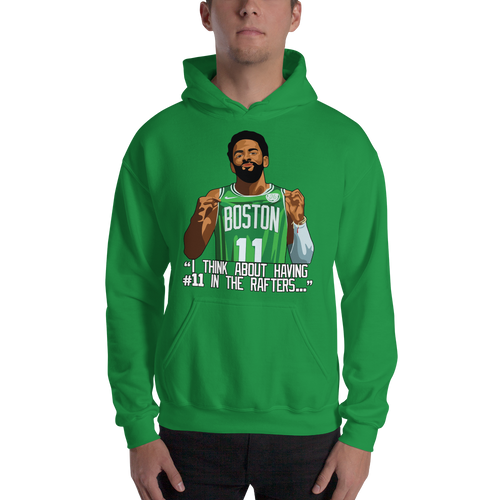 Kyrie #11 Boston Rafters Hooded Sweatshirt