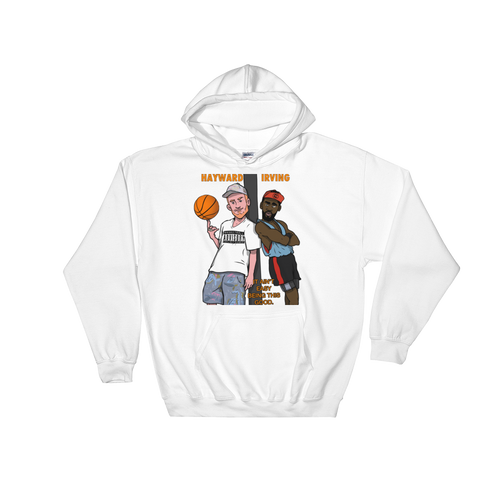 Irving & Hayward (White Men Can't Jump) Hooded Sweatshirt