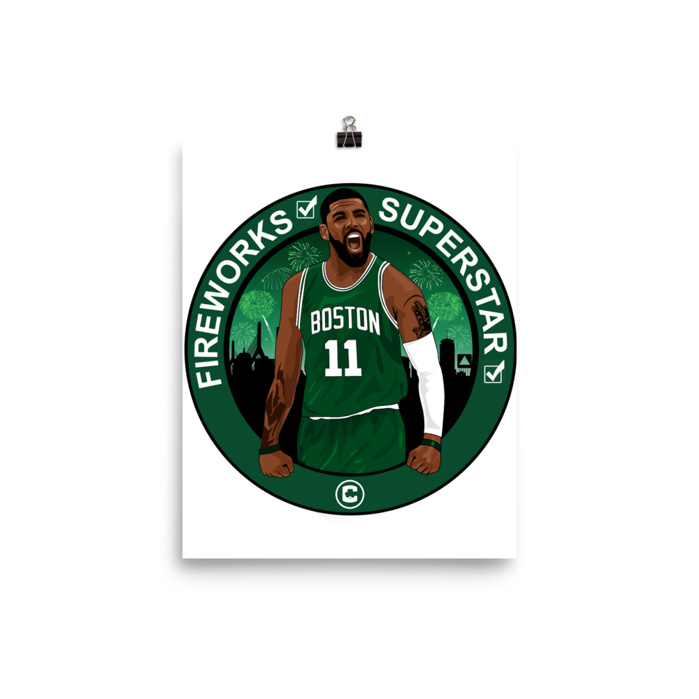 Welcome Kyrie (Boston Fireworks & Superstar) Poster