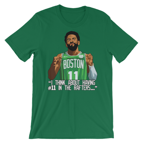 Kyrie #11 Boston Rafters T-Shirt