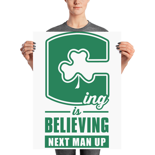 C-ing Is Believing (Next Man Up) Playoff Poster