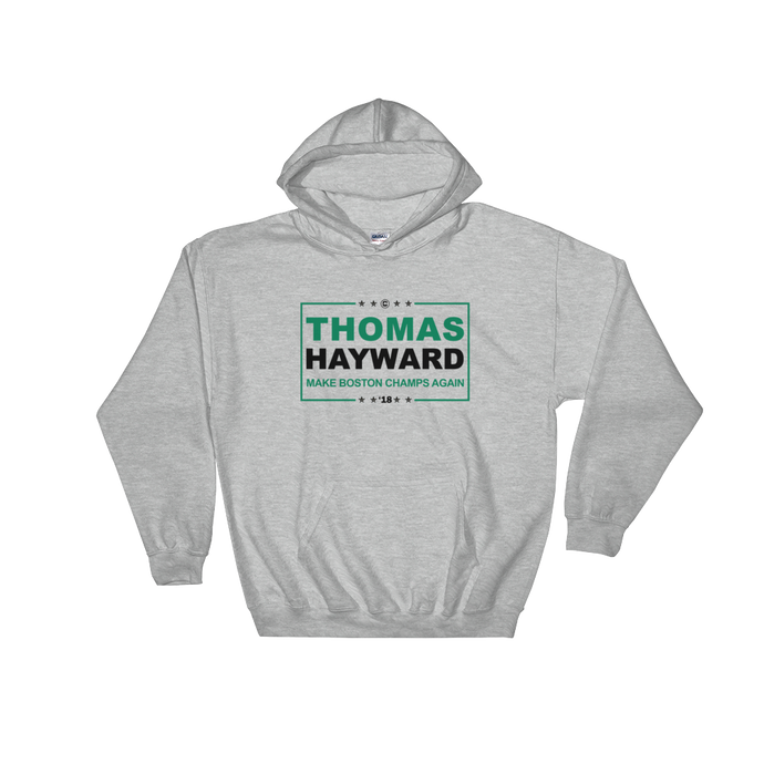 THOMAS & HAYWARD (Make Boston Champs Again) Hooded Sweatshirt