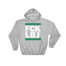 FCK LBJ (LeBron Hate) Run DMC Hooded Sweatshirt
