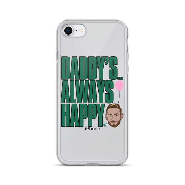 Daddy's Always Happy iPhone Case (ALL IPHONES)