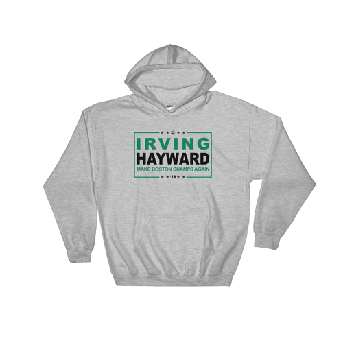 IRVING HAYWARD (Make Boston Champs Again) Hooded Sweatshirt
