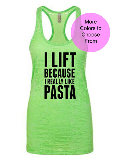 I Lift Because I Really Like Pasta - Burnout Tank Top - Black Ink