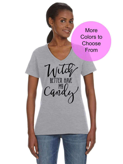 Witch Better Have My Candy - Women's VNeck Shirt