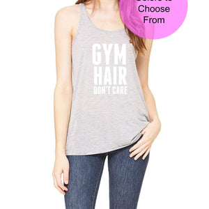 Gym Hair Don't Care. Funny Fitness Tank. Funny Workout Shirts. Workout Tanks. Yoga. Aerobics. WOD. Exercise. Weight Lifting. Gym. Cute. Gift
