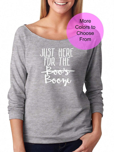 Just Here For The Boo's Booze - Slouchy Style 3/4 Sleeve Sweatshirt