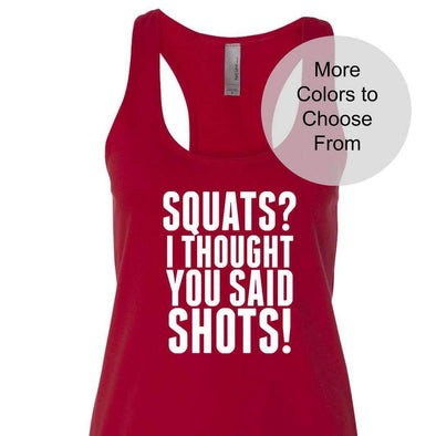 Squats? I Thought You Said Shots! Terry Tank - White Ink
