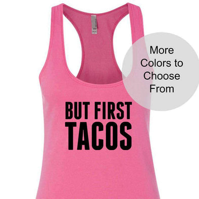 But First Tacos - Terry Tank Top - Black Ink