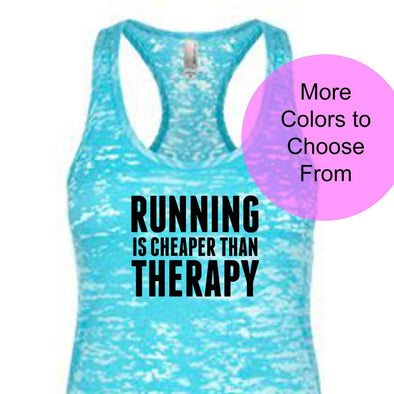 Running Is Cheaper Than Therapy - Burnout Tank Top - Black Ink