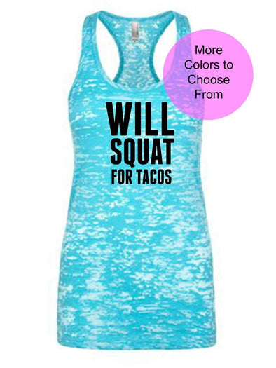 Will Squat For Tacos - Burnout Tank Top - Black Ink