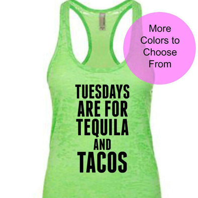Tuesdays Are For Tequila and Tacos - Burnout Tank Top - Black Ink