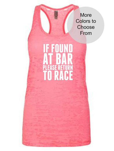 If Found At Bar Please Return To Race - Burnout Tank Top - White Ink