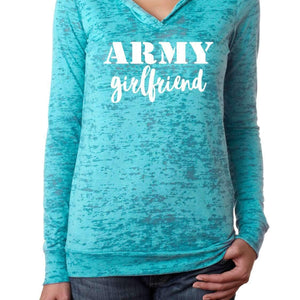 ARMY GIRLFRIEND Burnout Hoodie - MILSO. Army Gift. Soldier Shirt Clothing Apparel Tee Tshirt T Shirt Gf Christmas Valentines Birthday Cute