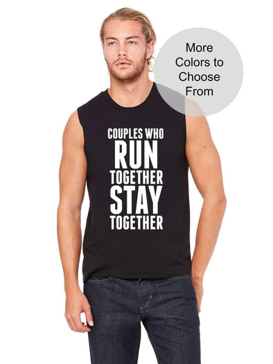Couples Who Run Together Stay Together - Men's Sleeveless Shirt