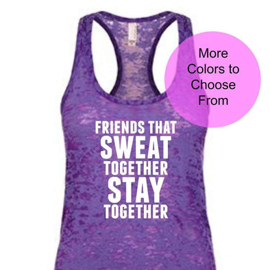 Friends That Sweat Together Stay Together - Burnout Tank Top - White Ink