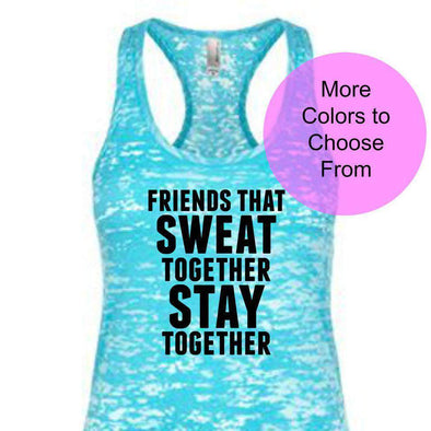 Friends That Sweat Together Stay Together - Burnout Tank - Black Ink