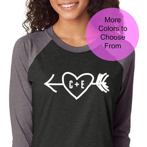 Custom Initials Valentines Day Raglan Baseball 3/4 Shirt Top Heart Arrow Love Gift Wife Girlfriend Fiance Anniversary Engagement Gift Bride