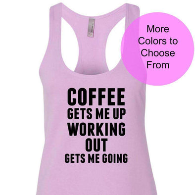 Coffee Gets Me Up Working Out Gets Me Going - Terry Tank - Black Ink