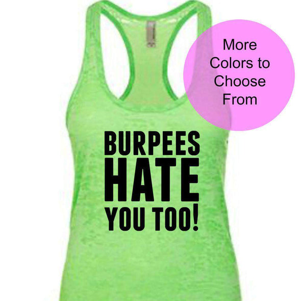 Burpees Hate You Too - Burnout Tank - Black Ink