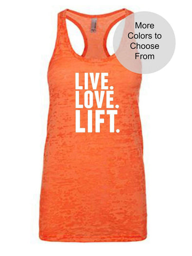 Live. Love. Lift. - Burnout Tank Top - White Ink