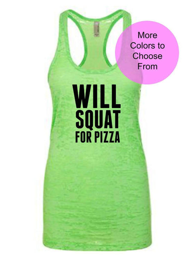 Will Squat for Pizza - Burnout Tank Top - Black Ink