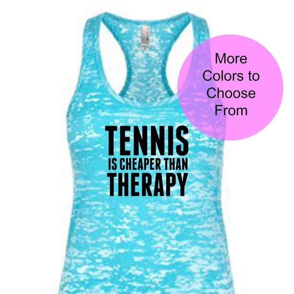 Tennis Is Cheaper Than Therapy - Burnout Tank - Black Ink
