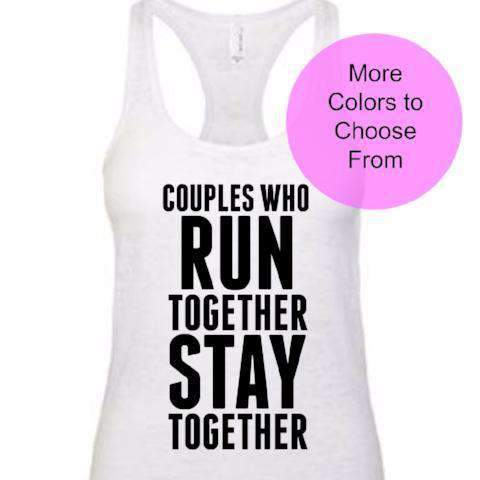 Couples Who Run Together Stay Together - Burnout Tank - Black Ink