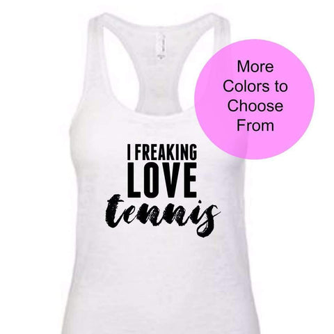 I Freaking Love Tennis - Burnout Tank - Black Ink