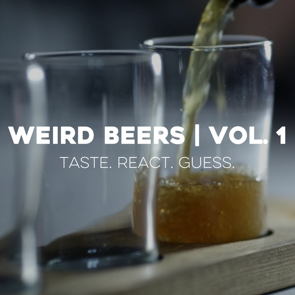 Weird Beers | Vol. 1