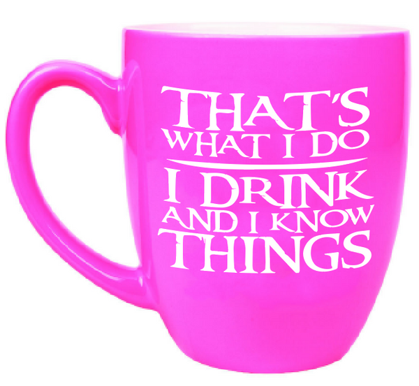 Custom Engraved Large Coffee Mug - Pink Tyrion I drink and I know things