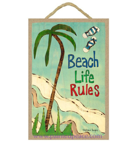 Beach Life Rules Wooden Sign