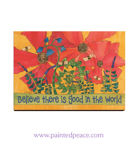 Believe In The Good World Wall Art 12 By 18