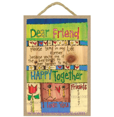 Dear Friend Wooden Sign