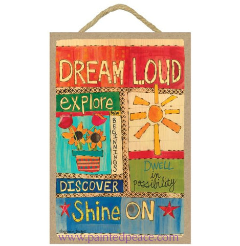 Dream Loud Wooden Sign