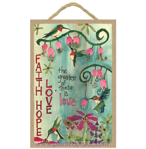 Faith Hope And Love Wooden Sign