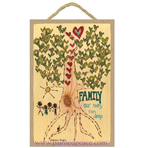 Family-Our Roots Run Deep Wooden Sign