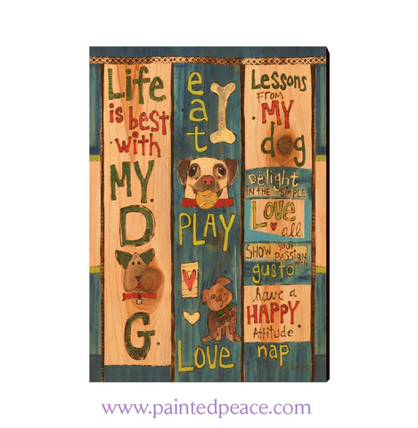 Life Is Best With My Dog Wall Art 12 By 18