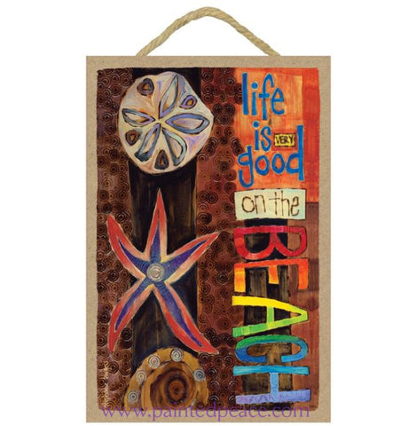 Life Is Good At The Beach Wooden Sign