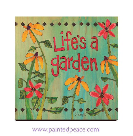 Lifes A Garden Wall Art 12 By