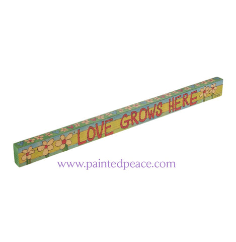 Love Grows Here - Wooden Shelf Sitter