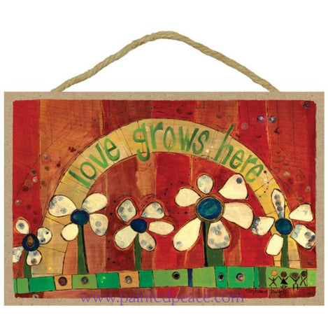 Love Grows Here Wooden Sign