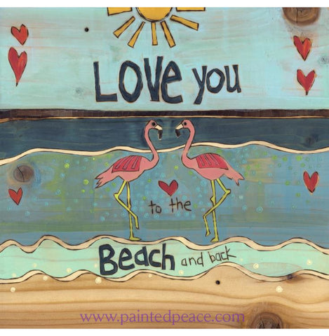 Love You To The Beach And Back - Original